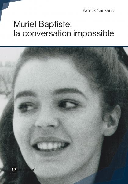 Muriel Baptiste, la conversation impossible