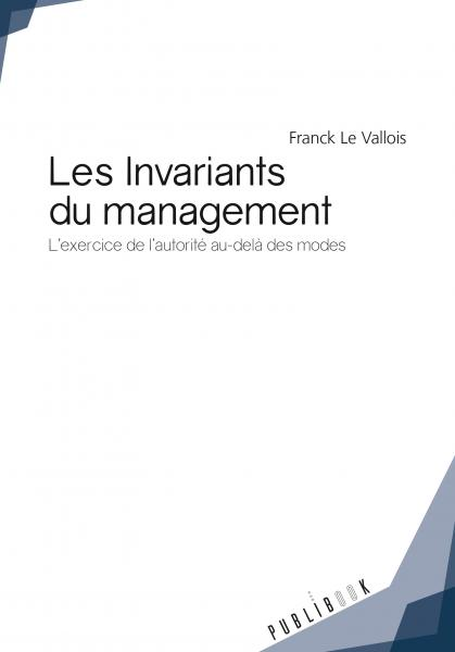 Les Invariants du management
