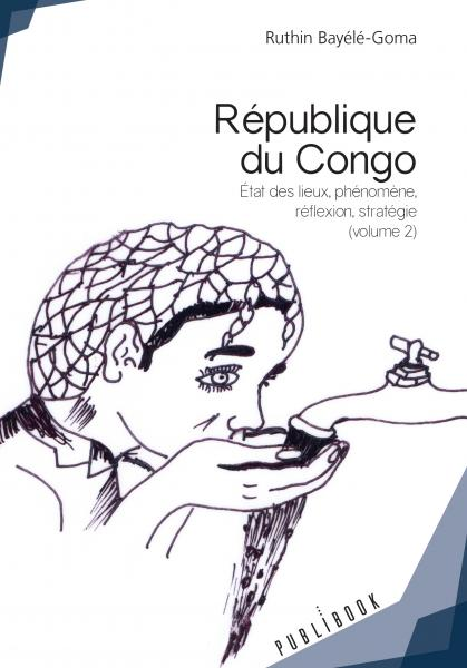 République du Congo, Volume 2