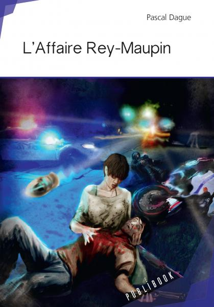 L'Affaire Rey-Maupin