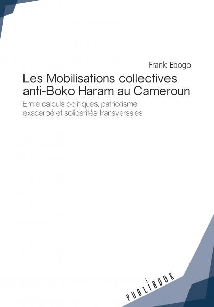 Les Mobilisations collectives anti-Boko Haram au Cameroun
