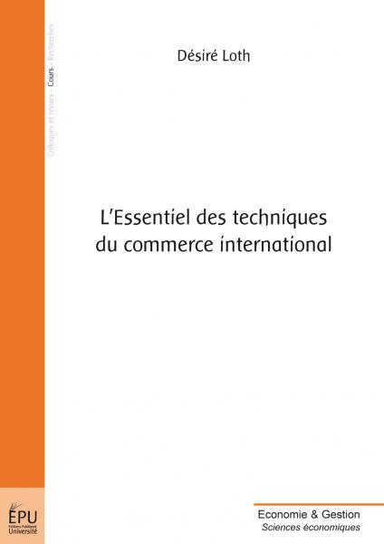 L'Essentiel des techniques du commerce international